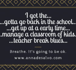 The Teacher Break Blues