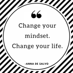 Change your mindset. Change your teaching life.
