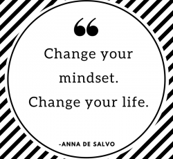 Change your mindset. Change your life. (2)